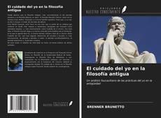 Bookcover of El cuidado del yo en la filosofía antigua