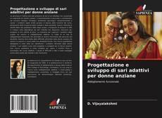 Обложка Progettazione e sviluppo di sari adattivi per donne anziane