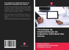 Borítókép a  Tecnologia de implementação da trajetória individual dos alunos - hoz