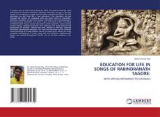Обложка EDUCATION FOR LIFE IN SONGS OF RABINDRANATH TAGORE: