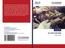 Bookcover of İŞ YERİ EĞİTİMİ