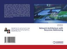 Couverture de Network Architecture with Recursive Addressing