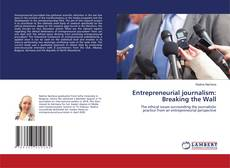 Couverture de Entrepreneurial journalism: Breaking the Wall