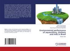 Capa do livro de Environmental performance of aquaculture, chickens and milk in Brazil