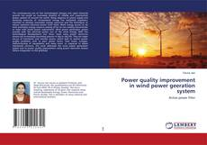 Bookcover of Power quality improvement in wind power geeration system