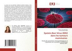 Borítókép a  Epstein-Barr Virus (EBV) dans les tumeurs mammaires - hoz