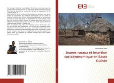 Portada del libro de Jeunes ruraux et insertion socioéconomique en Basse Guinée