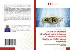 Buchcover von Système Comptable OHADA et sa Contribution à l'Amélioration de la Qualité de l'Information Financière