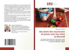 Bookcover of Des droits des nourrissons en prison avec leur mère au Burundi