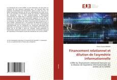 Copertina di Financement relationnel et dilution de l'asymétrie informationnelle