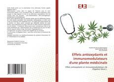 Effets antioxydants et immunomodulateurs d'une plante médicinale kitap kapağı