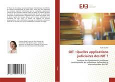 Bookcover of OIT : Quelles applications judiciaires des NIT ?