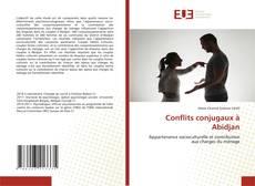Обложка Conflits conjugaux à Abidjan