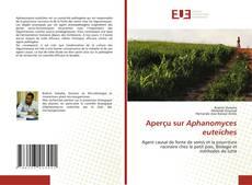Обложка Aper?u sur Aphanomyces euteiches