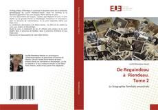 Copertina di De Reguindeau à Riendeau. Tome 2