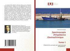 Portada del libro de Spectroscopie d'Impédance Electrochimique Tome 1