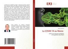 Bookcover of La COVID 19 au Maroc
