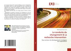 Couverture de La conduite du changement & La recherche intervention