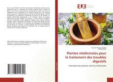 Portada del libro de Plantes médicinales pour le traitement des troubles digestifs