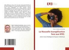 La Nouvelle évangélisation face aux NTIC.的封面