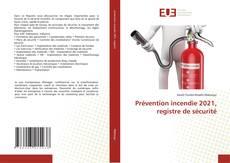 Bookcover of Prévention incendie 2021, registre de sécurité