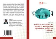 Borítókép a  Réalité et possibilités du processus d'intégration régionale en Afrique de l'Ouest : - hoz