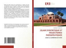 Bookcover of ISLAM SYNCRETIQUE ET TRAJECTOIRES THERAPEUTIQUES