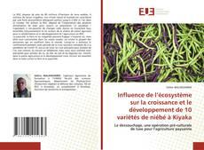 Bookcover of Influence de l'écosystème sur la croissance et le développement de 10 variétés de niébé à Kiyaka