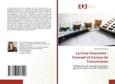 Buchcover von La Crise Financière : Concept et Canaux de Transmission