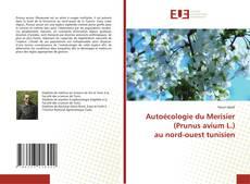 Bookcover of Autoécologie du Merisier (Prunus avium L.) au nord-ouest tunisien