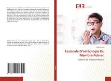 Borítókép a  Fascicule D'ostéologie Du Membre Pelvien - hoz