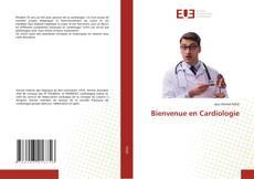 Bookcover of Bienvenue en Cardiologie