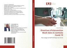 Bookcover of Directives d'intervention Wash dans le contexte Covid 19