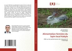 Bookcover of Alimentation fermière du lapin local Kabyle