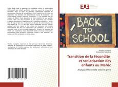 Bookcover of Transition de la fécondité et scolarisation des enfants au Maroc