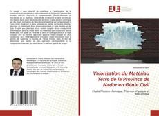 Bookcover of Valorisation du Matériau Terre de la Province de Nador en Génie Civil