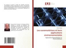 Buchcover von Les nanomatériaux et leurs applications environnementales