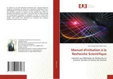 Bookcover of Manuel d'initiation à la Recherche Scientifique