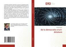 Bookcover of De la démocratie à la E-dictature