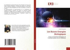 Bookcover of Les Basses Energies Biologiques