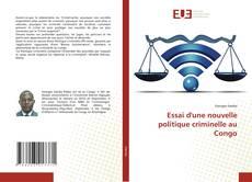 Bookcover of Essai d'une nouvelle politique criminelle au Congo