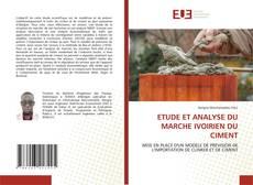 Bookcover of ETUDE ET ANALYSE DU MARCHE IVOIRIEN DU CIMENT