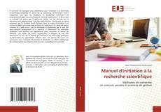 Manuel d'initiation à la recherche scientifique的封面