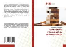Bookcover of COMPRENDRE L'ECONOMIE DU DEVELOPPEMENT