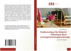 Borítókép a  Problematique Du Materiel Didactique Dans L'enseignement/apprentissage - hoz