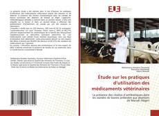 Bookcover of Étude sur les pratiques d'utilisation des médicaments vétérinaires