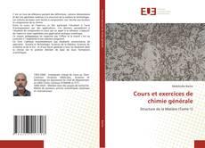 Bookcover of Cours et exercices de chimie générale