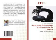 Bookcover of Aspects épidémio-clinique et thérapeutique du tétanos