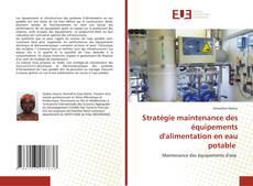 Stratégie maintenance des équipements d'alimentation en eau potable的封面
