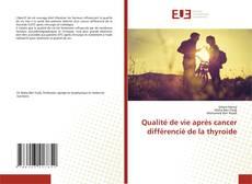 Bookcover of Qualité de vie après cancer différencié de la thyroide